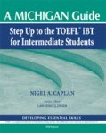 Step Up to the TOEFL (R) iBT for Intermediate Students